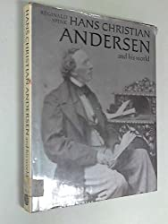 Hans Christian Andersen and His World.