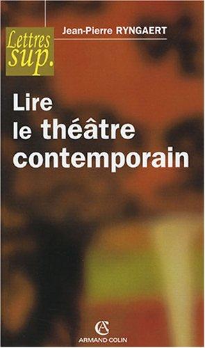 Lire le théâtre contemporain