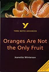 Oranges Are Not the Only Fruit: York Notes Advanced