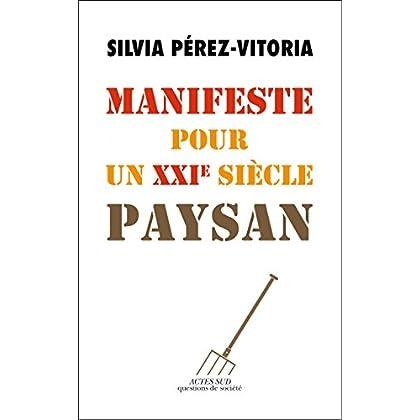 Manifeste pour un XXIe siècle paysan (Questions de société)