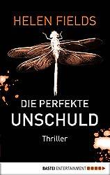 Die perfekte Unschuld: Thriller (German Edition)