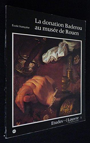 La Donation Suzanne et Henri Baderou au Musée de Rouen par François Avril