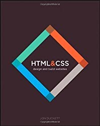 HTML and CSS: Design and Build Websites 1st (first) Edition by Duckett, Jon published by Wiley (2011)