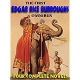 The First Edgar Rice Burroughs Omnibus: Beyond 30, The Man-Eater, Jungle Girl, The Monster Men