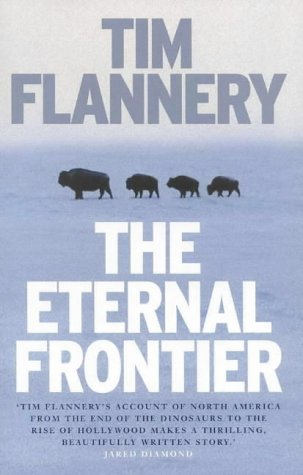 Descargar Libro Eternal Frontier: An Ecological History of North America & Its Peoples de Tim Flannery