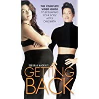 Deborah Mackin's Getting Back - The Complete Video Guide to Reshaping Your Body After Childbirth