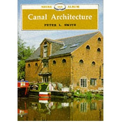 canal-architecture-author-peter-l-smith-mar-1999