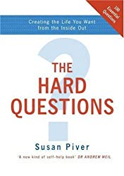 The Hard Questions: Creating the Life You Want from the Inside Out by Susan Piver (2005-02-24)
