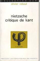 Nietzsche, critique de Kant (Collection Sup) Broché