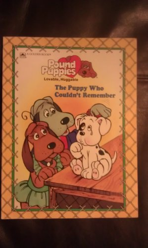 the-puppy-who-couldnt-remember-pound-puppies