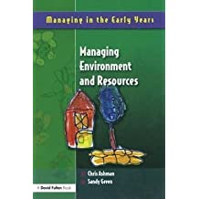 [Managing Environment and Resources] (By: Sandy Green) [published: July, 2005]