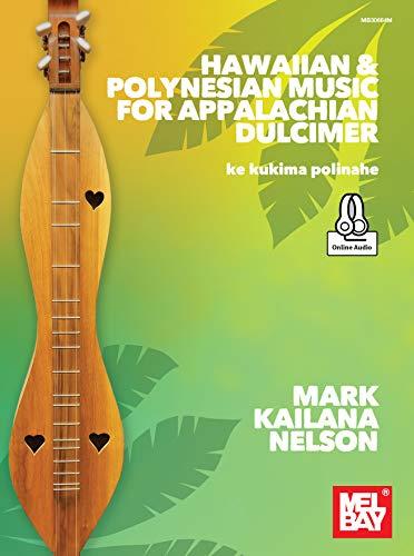 Hawaiian & Polynesian Music for Appalachian Dulcimer: ke kukima polinahe (English Edition)