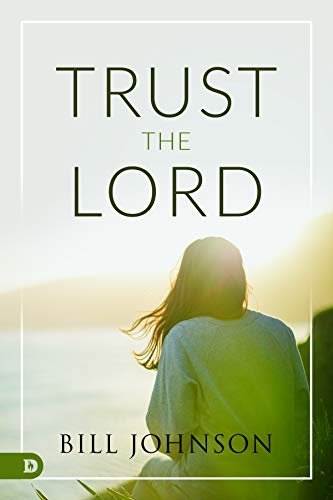 Trust the Lord (English Edition)