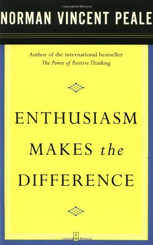 Enthusiasm Makes the Difference by Norman Vincent Peale (1-Mar-2003) Paperback