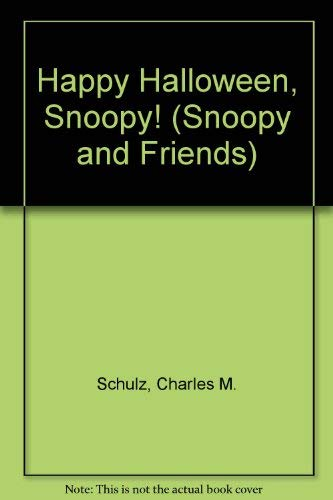 Happy Halloween, Snoopy! (Snoopy and Friends)