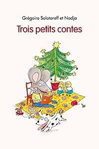 """Afficher """"Trois petits contes"""""""