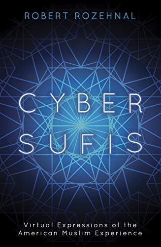 Cyber-Sufis (English Edition) por Robert Rozehnal