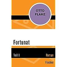 Fortunat: Teil I