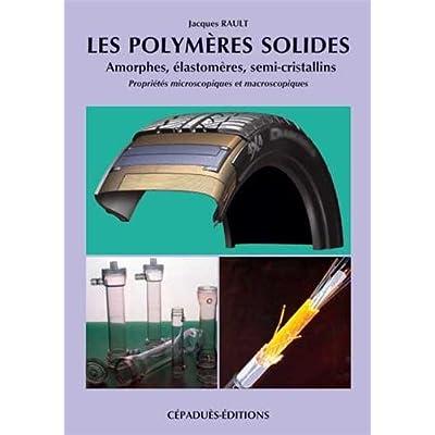 les Polymères solides