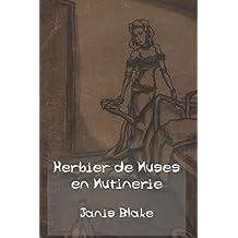 Herbier de Muses en Mutinerie: Poèmes illustrés