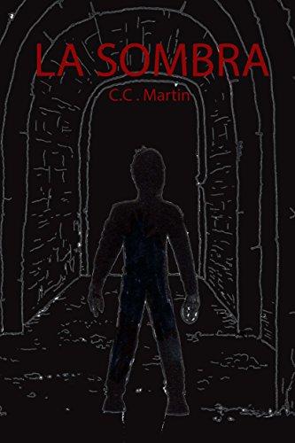 La Sombra por C.C. Martin