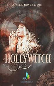 Hollywitch - L'intégrale: Roman lesbien fantast