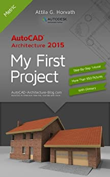 Autocad Architecture 2015 | Autocad Architecture 2015 My First Project Metric Version English