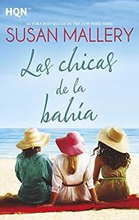 Las chicas de la bahía par Susan Mallery