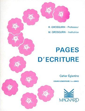 Cahier plume : églantine CE1