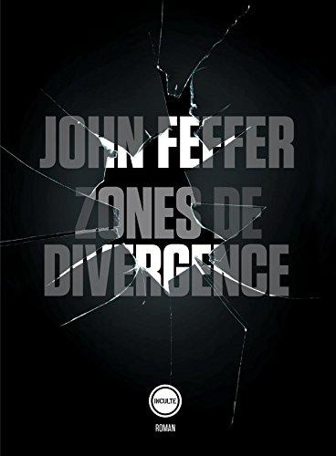 Zones de divergence (INCULTE/DERNIER) (French Edition)