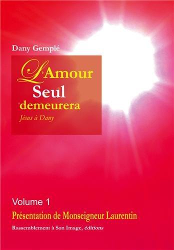 L'amour seul demeurera tome 1