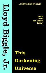 This Darkening Universe (Jan Darzek Trilogy)