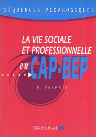 La VSP en CAP-BEP collection séquence par Françis