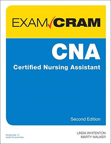 CNA Certified Nursing Assistant Exam Cram (Exam Cram (Pearson))