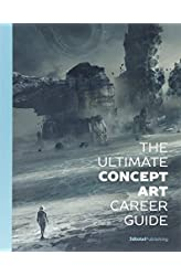 Descargar gratis The Ultimate Concept Art Career Guide en .epub, .pdf o .mobi