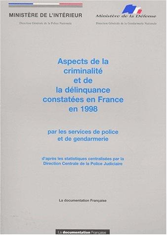 Aspects de la criminalité et de la délinquance en France en 1998