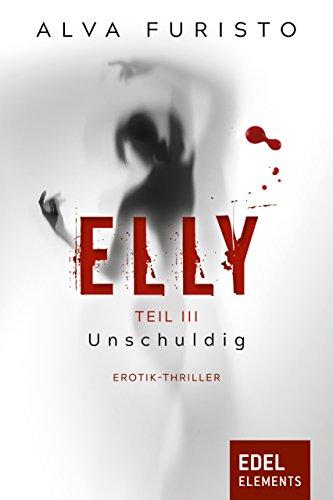 Elly - Unschuldig von [Furisto, Alva]