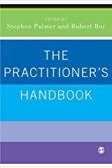 The Practitioner's Handbook: A Guide for Counsellors, Psychotherapists and Counselling Psychologists Paperback
