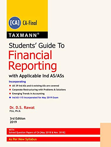 Students' Guide to Financial Reporting With Applicable Ind AS/ASs (CA-Final- New Syllabus) (3rd Edition 2019) (English Edition) (Ds Ass)