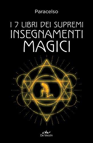 I 7 libri dei supremi insegnamenti magici (Italian Edition) eBook ...