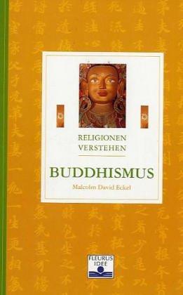 Buddhismus (Religionen verstehen)