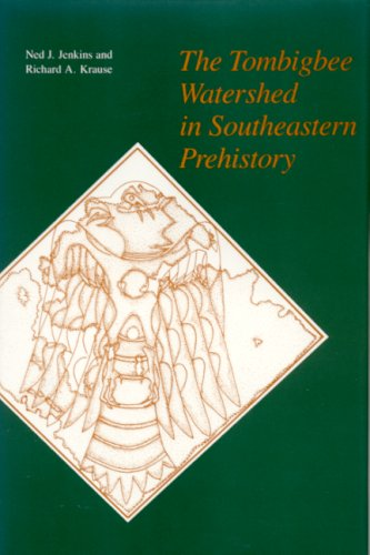 The Tombigbee Watershed in Southeastern Prehistory Tombigbee Watershed in Southeastern Prehistory Tombigbee Watershed in Southeastern Prehistory
