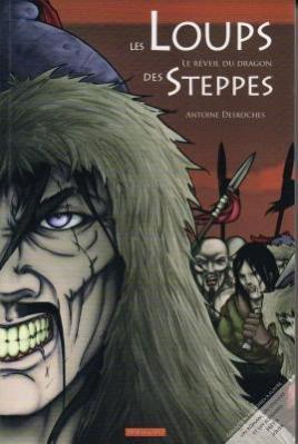 Steppes Le Des Loup (Les Loups des Steppes - le Reveil du Dragon)