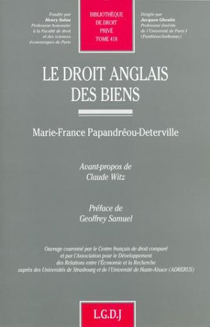 Le droit anglais des biens par Marie-France Papandréou-Deterville, Claude Witz