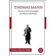 Vorsatz zur Luxusausgabe von »Herr und Hund«: Text (Fischer Klassik Plus)