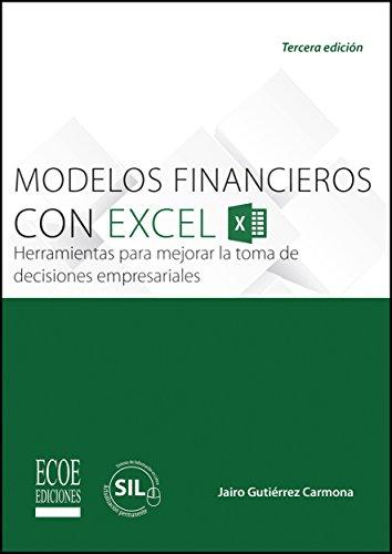 Modelos financieros con Excel 2013 por Jairo Gutiérrez Carmona