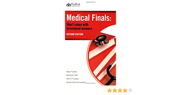 Medical Finals: Short Cases with Structured Answers, Second Edition