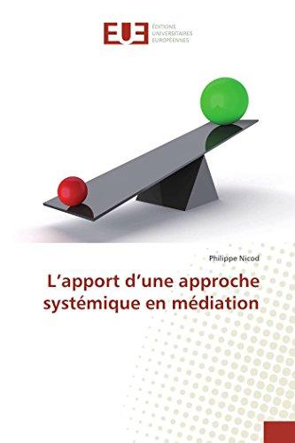 L'apport d'une approche systémique en médiation par Philippe Nicod