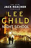 [(Night School)] [Author: Lee Child] published on (December, 2016)