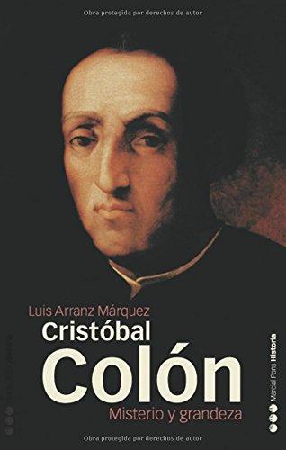 CRISTÓBAL COLÓN: Misterio y grandeza (Memorias y Biografías)